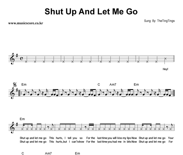 Shut up and let me go chords