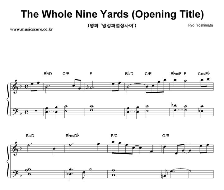 Ryo Yoshimata The Whole Nine Yards (Opening Title)  악보 샘플