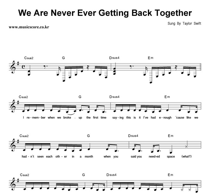 Taylor Swift We Are Never Ever Getting Back Together 악보