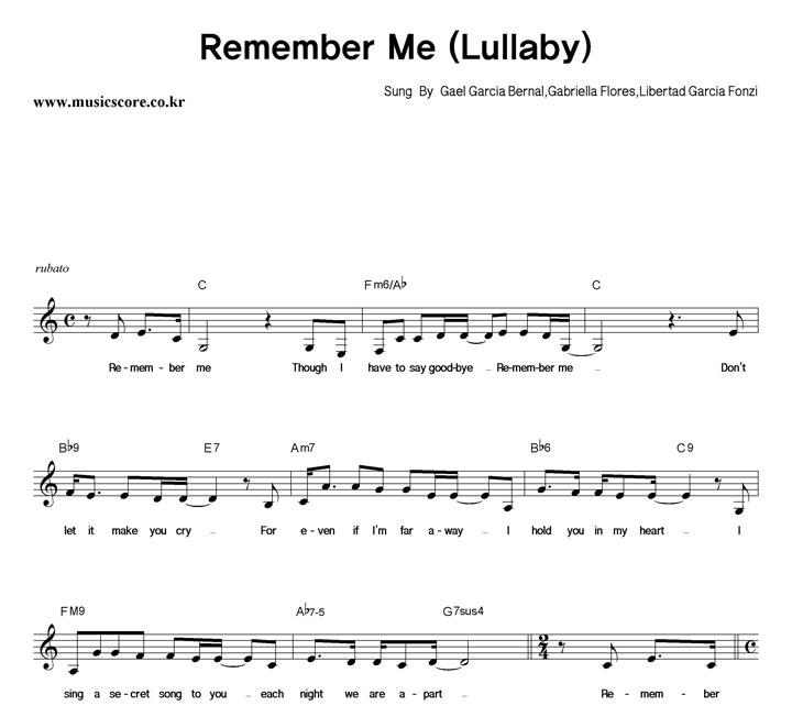 Gael Garcia Bernal,Gabriella Flores,Libertad Garcia Fonzi Remember Me (Lullaby) 악보 샘플