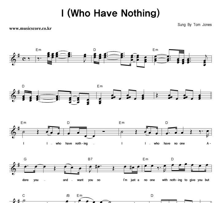 Tom Jones I (Who Have Nothing) 악보 샘플